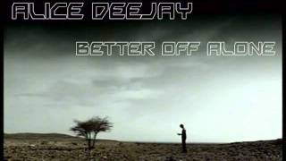 Dj Cocco feat Alice Deejay - Better Off Alone