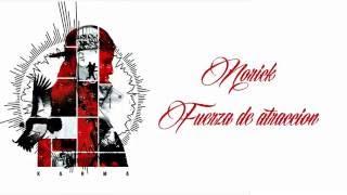 Letra Fuerza De Atraccion Norick  2016
