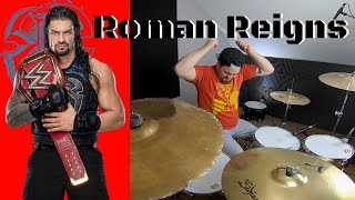 WWE Roman Reigns Theme Song The Truth Reigns Drum Cover @WWERomanReigns