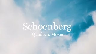 Quadeca - Schoenberg (Lyrics In Desc.) ft. Moxas