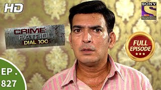 Crime Patrol Dial 100 - Ep 827 - Full Episode - 24th July, 2018 width=