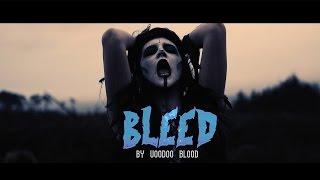 Voodoo Blood - Bleed (Official Music Video)