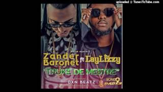 Zander Baronet - Truke De Mestre (feat. Laylizzy)
