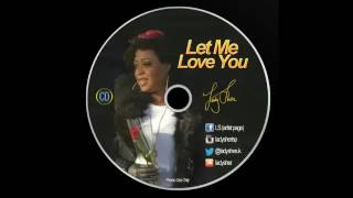Let Me Love You - Lady-Sher