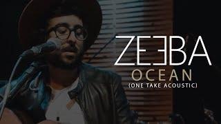 Zeeba - Ocean (One Take Acoustic)