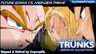 The History Of Trunks - Future Gohan Vs. Androids