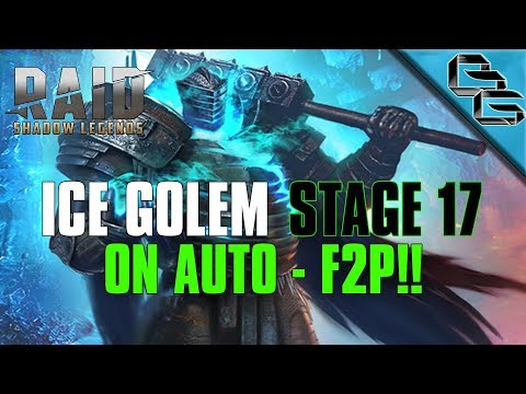 RAID: Shadow Legends | Ice Golem Stage 17 on Auto!! | + Builds overview | F2P