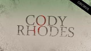 Cody Rhodes Custom Titantron 2018