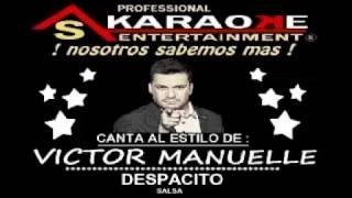 KARAOKE  VICTOR MANUELLE DESPACITO SALSA