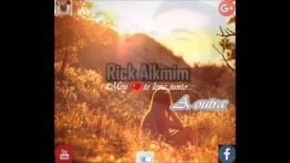 Luan Santana - A outra ( cover Rick Alkmim )