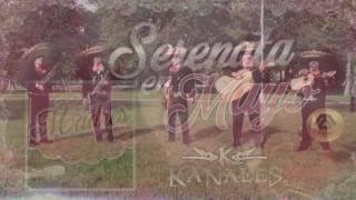 Serenata En Mayo - Kanales (FELIZ DIA DE LAS MADRES 2017)