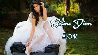 Céline Dion 💘Alone (Tradução)