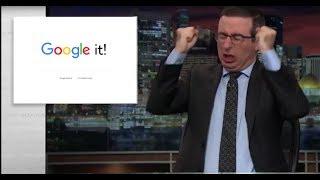 John Oliver Google it