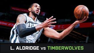 LaMarcus Aldridge's Highlights: 25 PTS, 4 AST, 2 BLK at Timberwolves (18.01.2019)