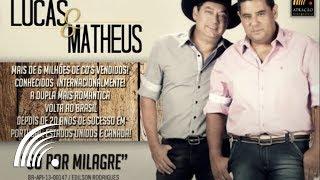 Lucas e Matheus - Só Por Milagre