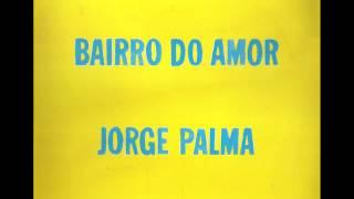 Jorge Palma - Bairro do Amor