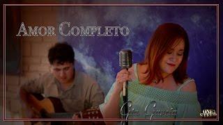 Amor Completo   Mon Laferte   Cover Gia