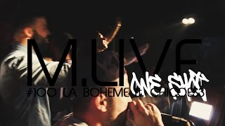Madrid Live Oneshot - #100 La Boheme Feat. Chicoes3