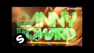Danny Howard - Spire (OUT NOW)