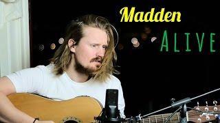 Madden - Alive (Strøm Cover)