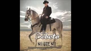 """Otra Oportunidad El Bebeto (Audio) Álbum """"No Que No"""" 2016"""
