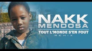Nakk Mendosa - Tout l'monde s'en fout #Jesuispasséchezso REMIX | Daymolition
