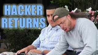 The Hacker Returns
