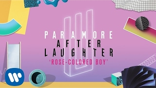 Paramore: Rose-Colored Boy (Audio)