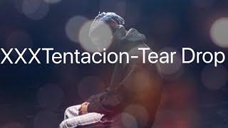 XXXTentacion - TearDrop MoonRock AMV