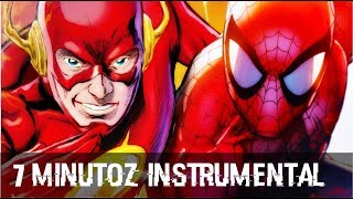 InstrumenTal - Homem Aranha VS. Flash | Torneio De Titãs  Part  VMZ   (7 Minutoz)