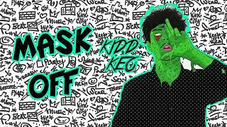 KIDD KEO - MASK OFF - REMIX