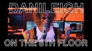 DaniLeigh Performs Lil Bebe LIVE | ON THE 8TH FLOOR