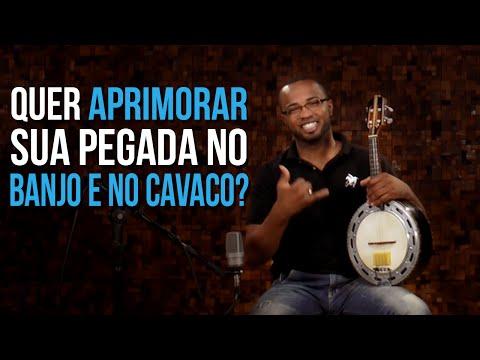 Como aprimorar sua forma de tocar Banjo e Cavaquinho