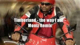 timberland - the way i are - Moniz remix