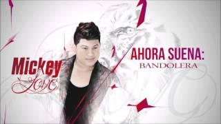 Mickey Love - Bandolera