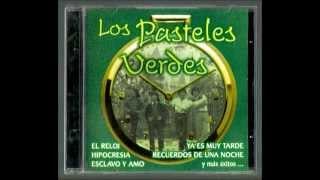 Quiero Recordar Esta Noche - Los Pasteles Verdes - Recuerdos de una noche