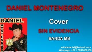 SIN EVIDENCIA - Cover Daniel Montenegro
