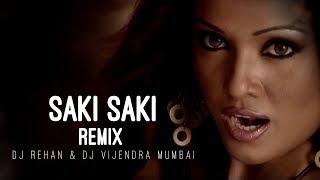 Saki Saki | Remix | DJ Rehan | DJ Vijendra Mumbai | Musafir