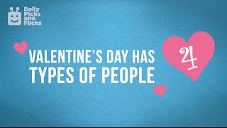 The 4 Types of Valentine's Day People You Know