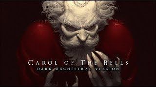 Dark Christmas Music - Carol of The Bells