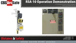 CBS ArcSafe® RSA-10 Operation Demonstration
