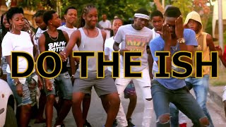 Quann - Do The Ish ( official Music video ) 2016