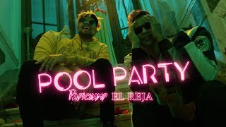 EL REJA X PAPICHAMP - POOL PARTY (Official Video) Film by EME CREATIVE
