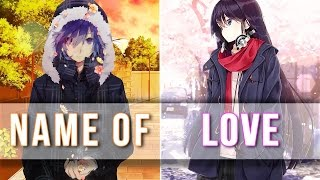 ★ Nightcore | In The Name Of Love → Switching Vocals