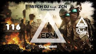 MITCH DJ - CONQUEST (FEAT. ZEN) #116 EDM electronic dance music records 2014