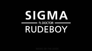 Sigma - Rudeboy HD