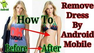 Top 3 apps remove clothes (nhìn xuyên quần áo)-[Kevo TV] width=