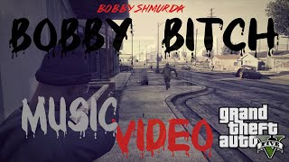 Bobby Shmurda - Bobby Bitch | GTA Music Video