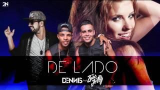 Dennis - De Lado Feat. Zaac & Jerry  ( Áudio CD )