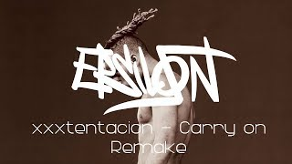 XXXTENTACION - Carry on (instrumental remake) prod. Epsilon